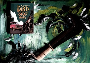 Dirty Sexy Valley. Olivier Bruneau