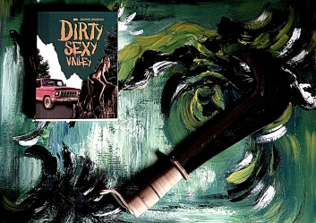 Dirty Sexy Valley. Olivier Bruneau
